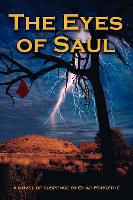 The Eyes of Saul by Chad Forsythe