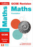 GCSE Maths Foundation Tier: Revision Guide
