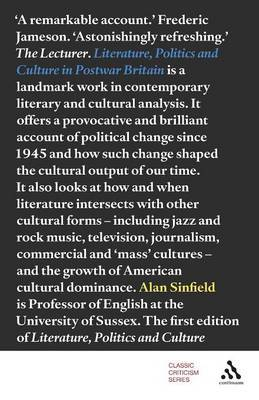Literature, Politics and Culture in Postwar Britain by Alan Sinfield image