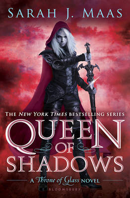 Queen of Shadows (Throne of Glass #4) by Sarah J Maas