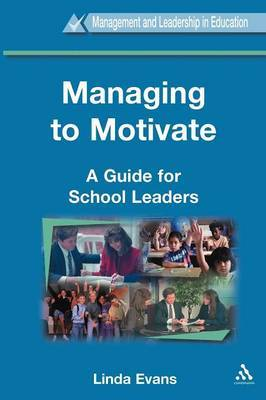 Managing to Motivate by Linda Evans image