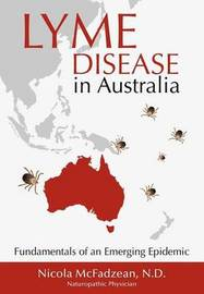Lyme Disease in Australia by Nicola McFadzean ND