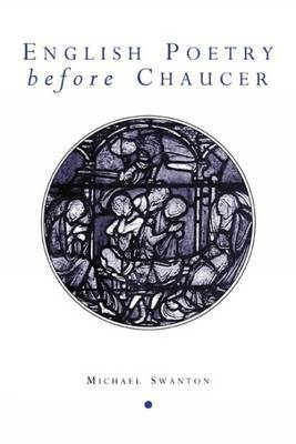 English Poetry Before Chaucer by Michael Swanton image