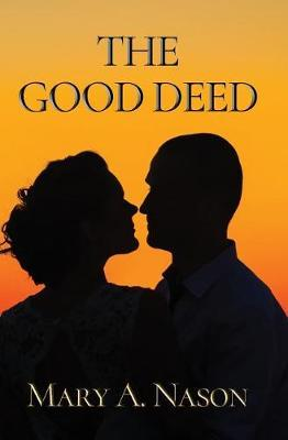 The Good Deed by Mary a Nason image