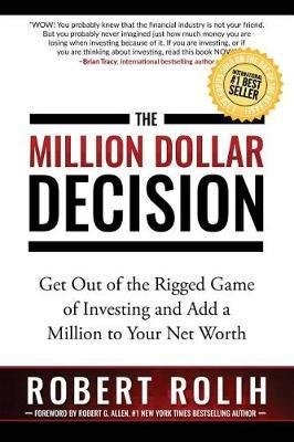The Million Dollar Decision by Robert Rolih image