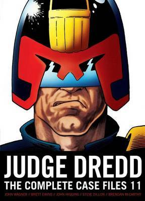 Judge Dredd: The Complete Case Files, Volume 11 by John Wagner