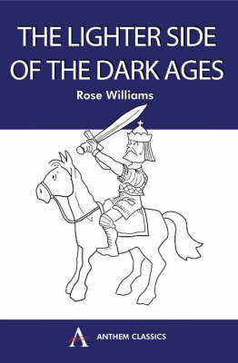 Lighter Side of the Dark Ages by Rose Williams image