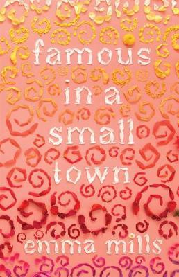 Famous in a Small Town by Emma Mills image