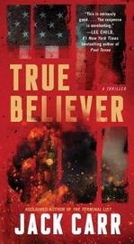 True Believer, Volume 2 by Jack Carr image
