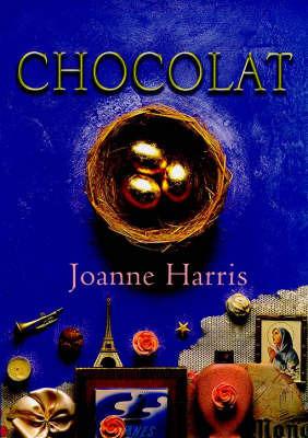Chocolat by Joanne Harris image