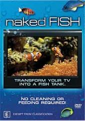 Naked Fish on DVD