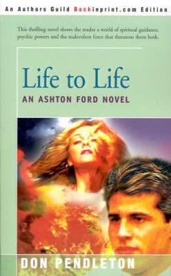 Life to Life by Don Pendleton image