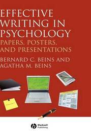 Effective Writing in Psychology: Papers, Posters, and Presentations by Bernard B. Beins image