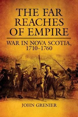 The Far Reaches of Empire by John Grenier