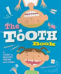 Tooth Book, the by Edward Miller