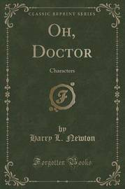 Oh, Doctor by Harry L Newton