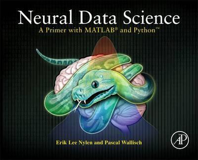 Neural Data Science by Erik Lee Nylen