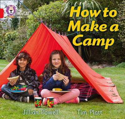How to Make a Camp by Jillian Powell