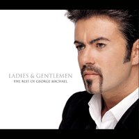 Ladies & Gentleman … The Best of by George Michael