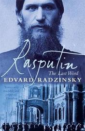 Rasputin: The Last Word by Edvard Radzinsky image