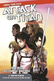 Attack On Titan Choose Your Path Adventure 1 by Hajime Isayama