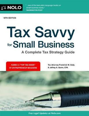 Tax Savvy for Small Business by Frederick W Daily