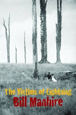 Victims of Lightning by Bill Manhire