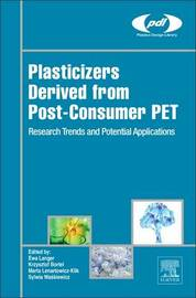 Plasticizers Derived from Post-consumer PET by Ewa Langer