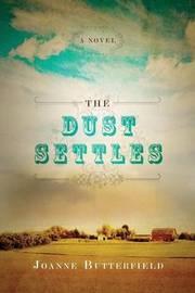 The Dust Settles by Joanne Butterfield