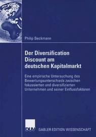 Der Diversification Discount Am Deutschen Kapitalmarkt by Philip Beckmann