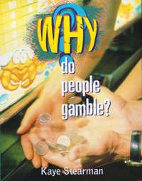 Do People Gamble? by Kaye Stearman image