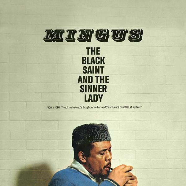 Black Saint And The Sinner Lady by Charles Mingus