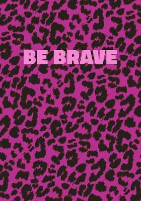 Be Brave by Precious Notes