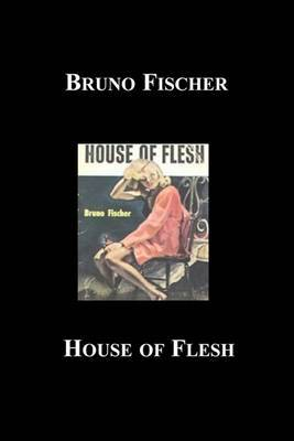 House of Flesh by Bruno Fischer image