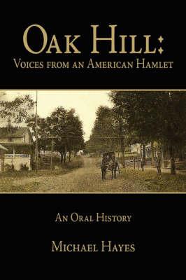 Oak Hill by Michael Hayes
