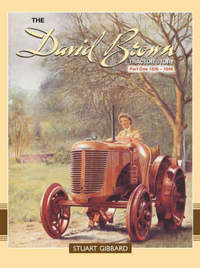 The David Brown Tractor Story: Pt. 1 by Stuart Gibbard