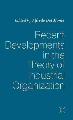 Recent Developments in the Theory of Industrial Organization image