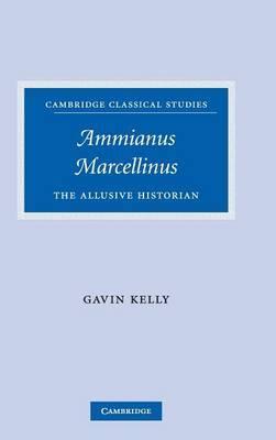 Ammianus Marcellinus by Gavin Kelly image