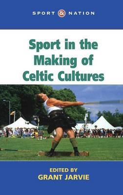 Sport in the Making of Celtic Nations image
