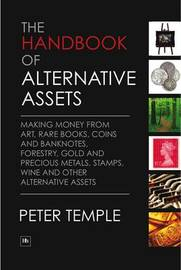 The Handbook of Alternative Assets by Peter Temple image