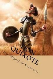 Don Quixote by Don Miguel De Cervantes
