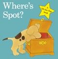 Where's Spot (Lift the Flap) by Eric Hill