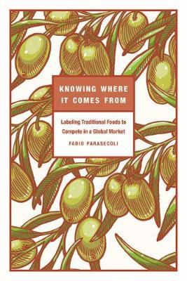 Knowing Where It Comes From by Fabio Parasecoli