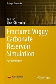 Fractured Vuggy Carbonate Reservoir Simulation by Jun Yao image