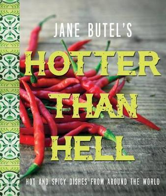 Jane Butel's Hotter Than Hell Cookbook by Jane Butel image