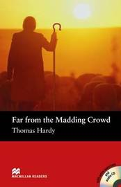 Far from the Madding Crowd: Pre-intermediate by Thomas Hardy