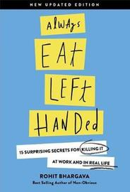 Always Eat Left Handed by Rohit Bhargava