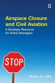 Airspace Closure and Civil Aviation by Steven D. Jaffe image
