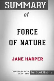 Summary of Force of Nature by Jane Harper by Bookhabits image