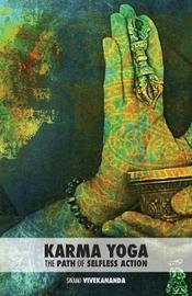 Karma Yoga by Swami Vivekananda